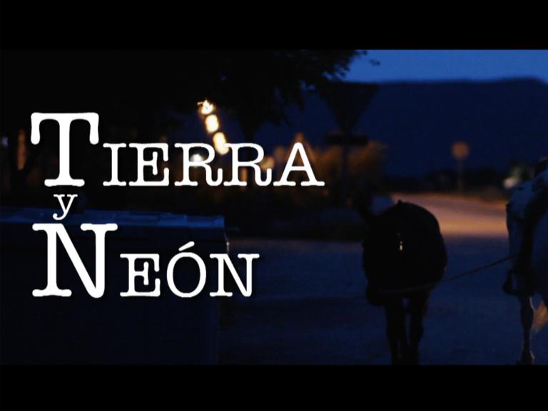 Tierra y Neón (Land and Neon)