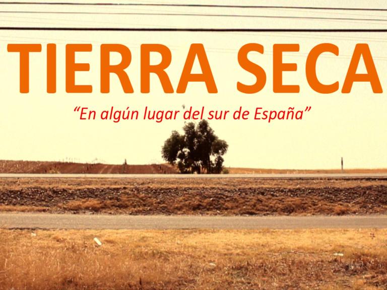 Tierra Seca (Dryland)
